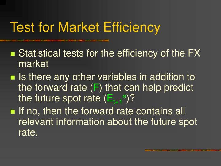 Test for Market Efficiency