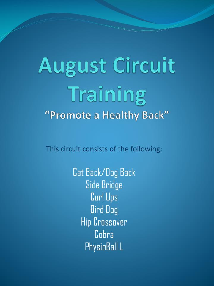 August circuit training promote a healthy back