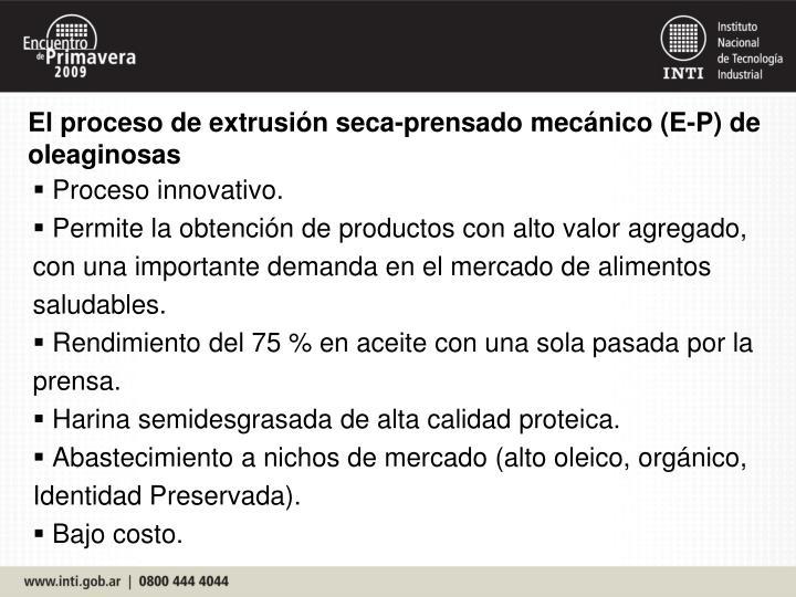 El proceso de extrusión seca-prensado mecánico (E-P) de oleaginosas
