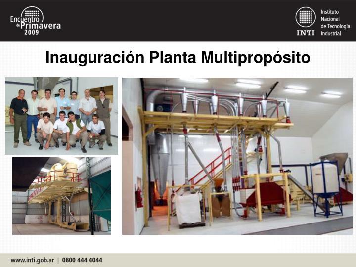 Inauguración Planta Multipropósito