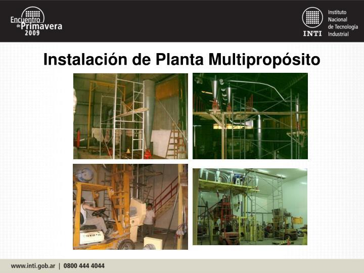 Instalación de Planta Multipropósito
