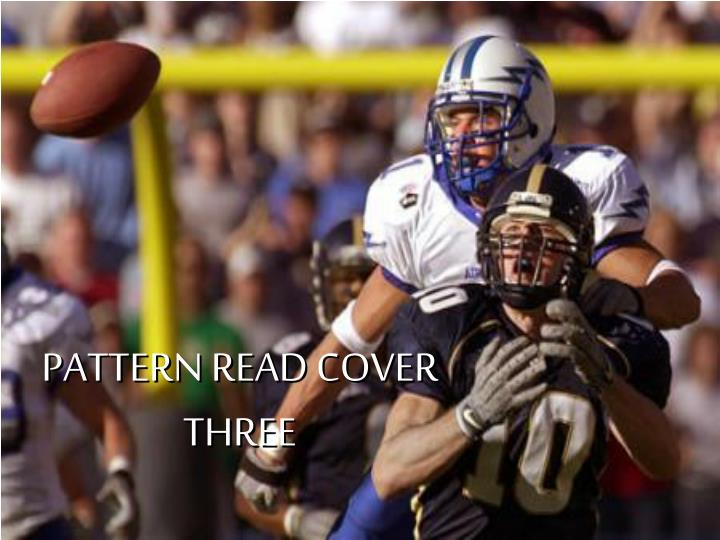 PATTERN READ COVER THREE