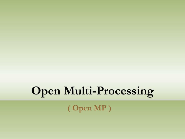 Open Multi-Processing
