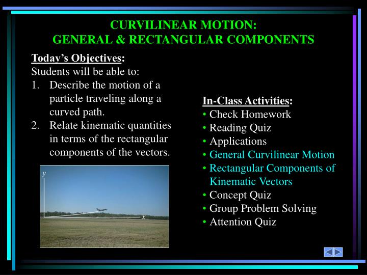 CURVILINEAR MOTION: