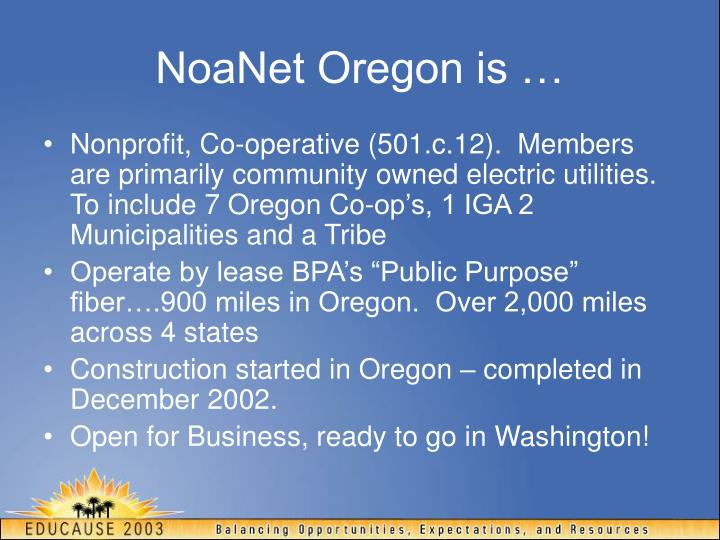 NoaNet Oregon is …