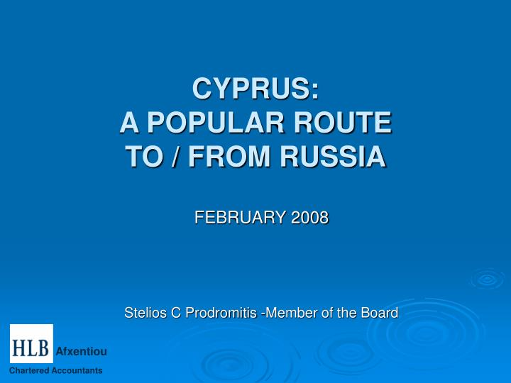 Cyprus a popular route to from russia
