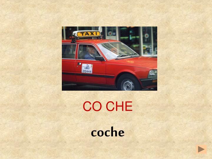 CO CHE
