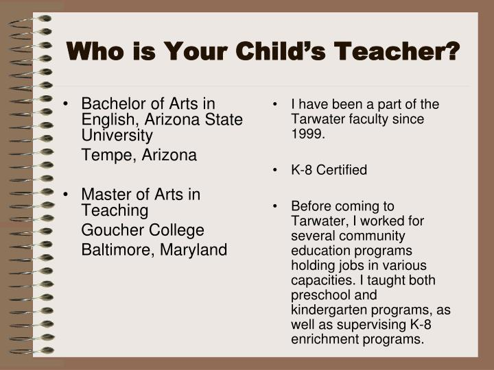 Who is your child s teacher
