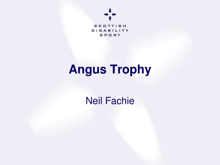 Angus Trophy
