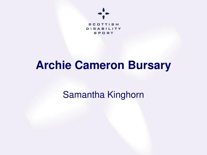 Archie Cameron Bursary