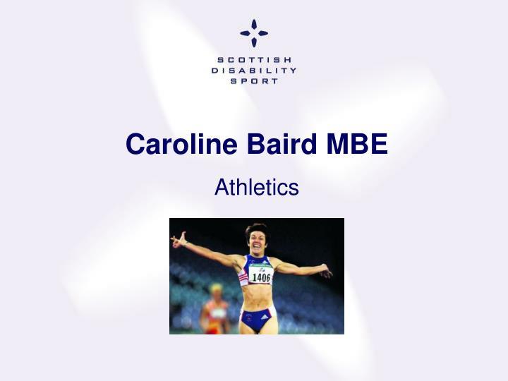 Caroline Baird MBE