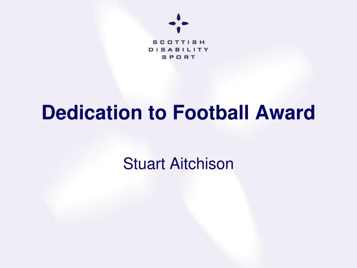 Dedication to Football Award