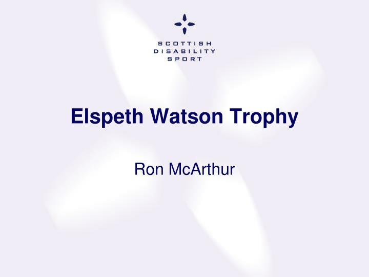 Elspeth Watson Trophy