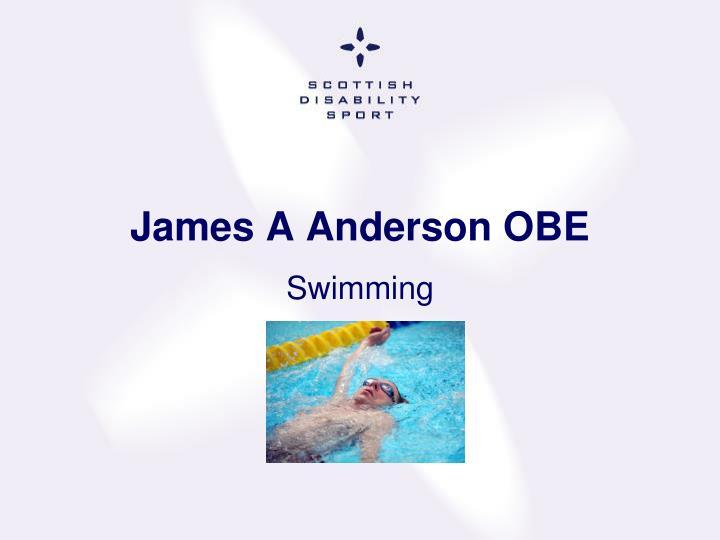 James A Anderson OBE