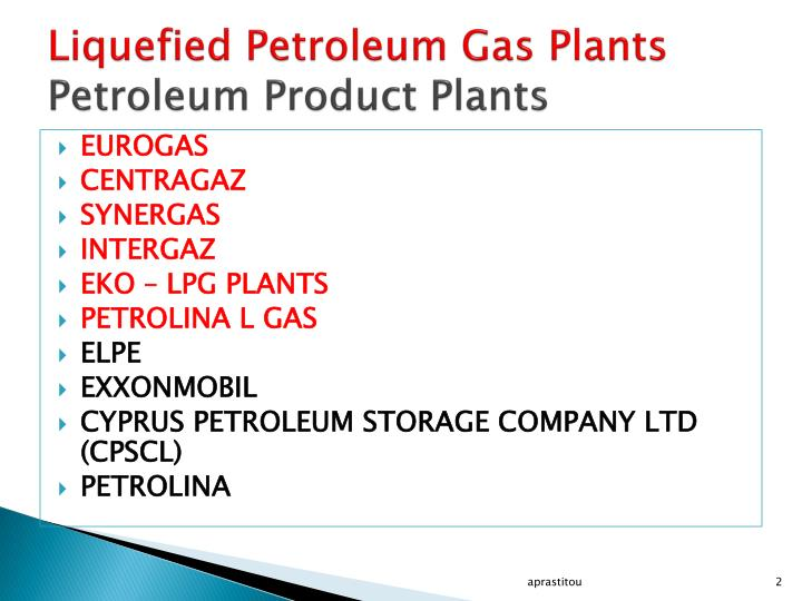 Liquefied petroleum gas plants petroleum product plants