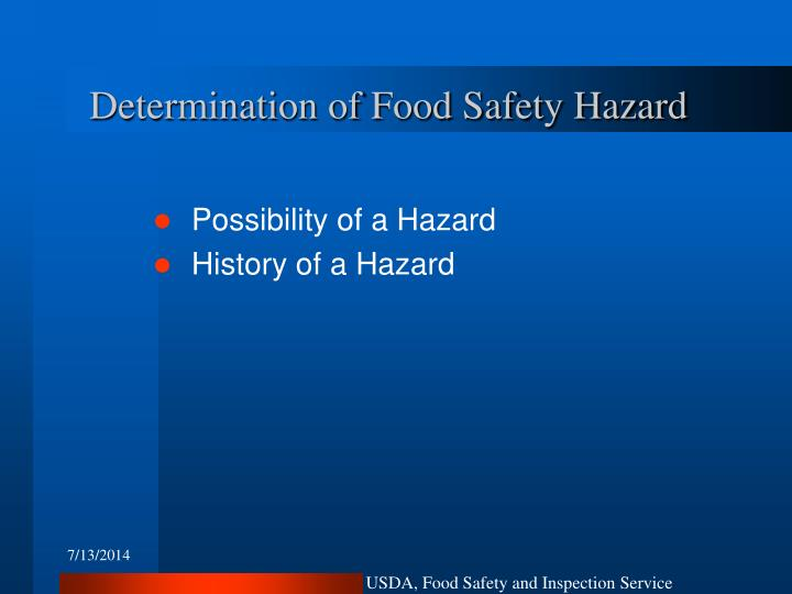 Determination of Food Safety Hazard