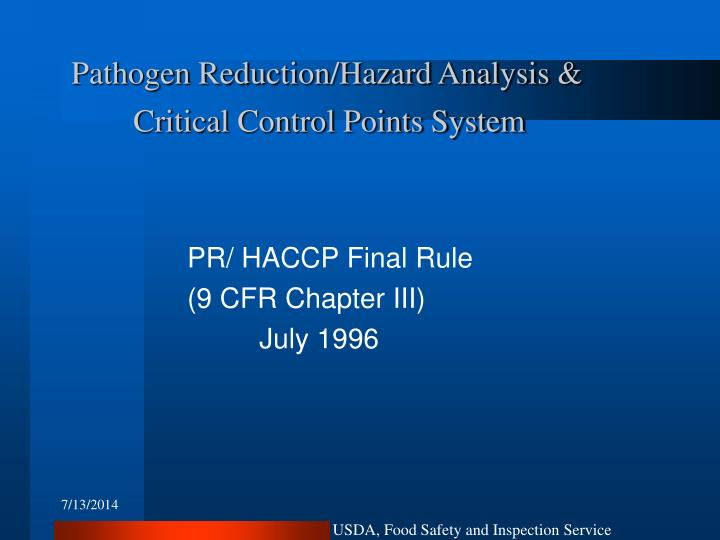 Pathogen reduction hazard analysis critical control points system