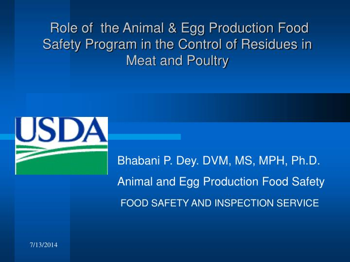 Role of  the Animal & Egg Production Food Safety Program in the Control of Residues in Meat and Pou...