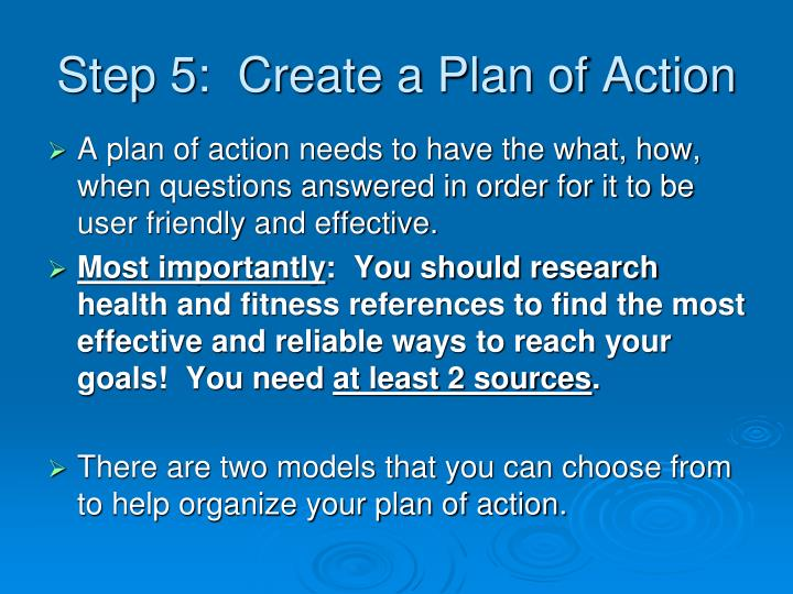 Step 5:  Create a Plan of Action