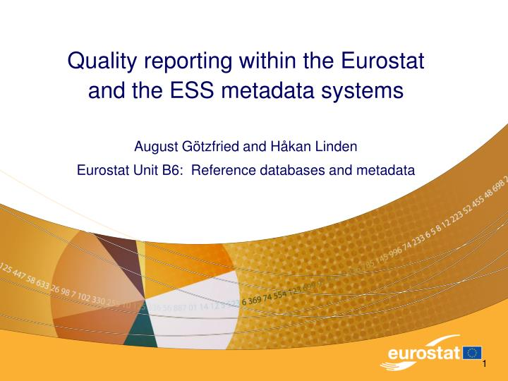 Quality reporting within the Eurostat