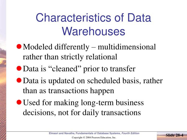 Characteristics of Data Warehouses