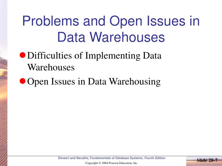 Problems and Open Issues in Data Warehouses