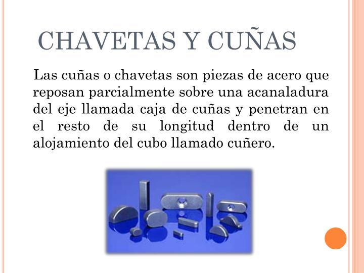 CHAVETAS Y CUÑAS