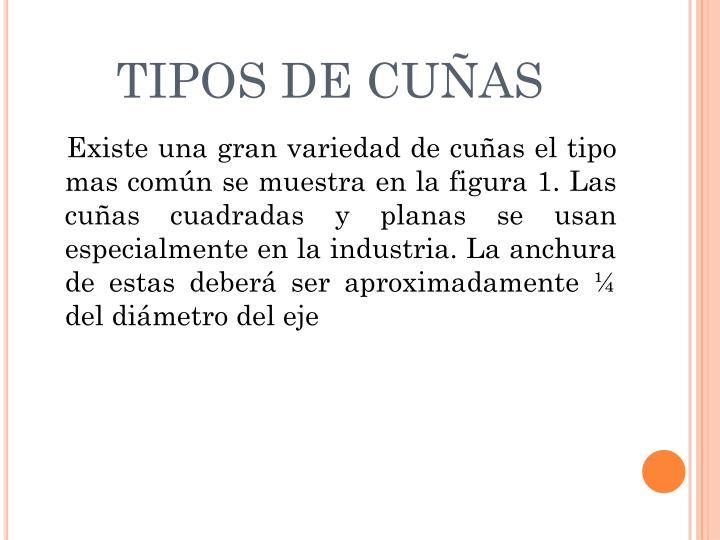 TIPOS DE CUÑAS