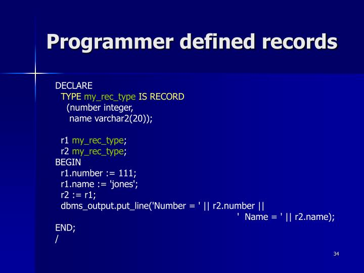 Programmer defined records