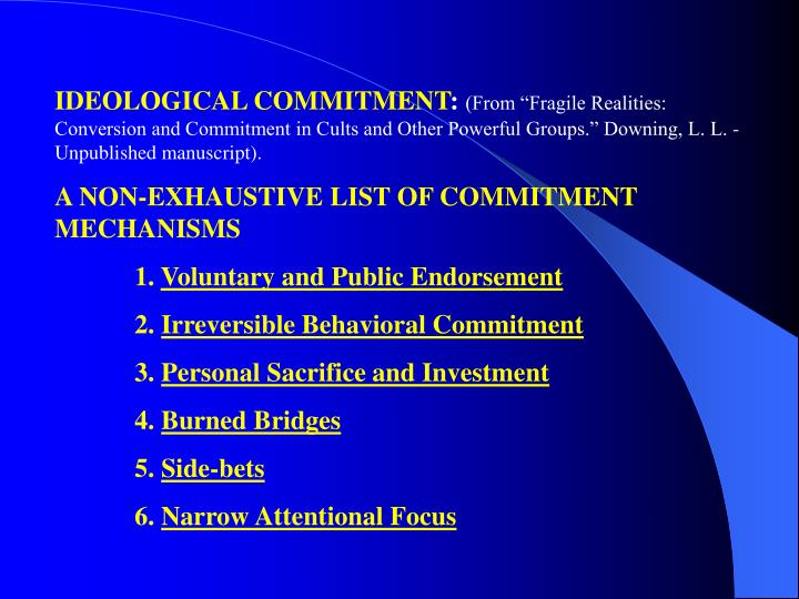 IDEOLOGICAL COMMITMENT