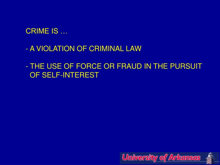 CRIME IS …