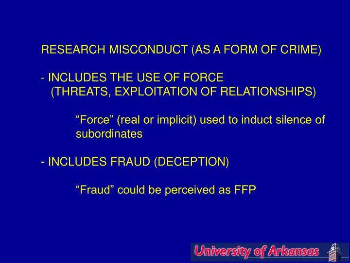 RESEARCH MISCONDUCT (AS A FORM OF CRIME)
