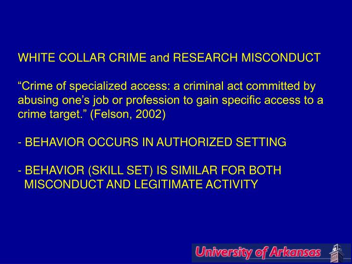 WHITE COLLAR CRIME and RESEARCH MISCONDUCT
