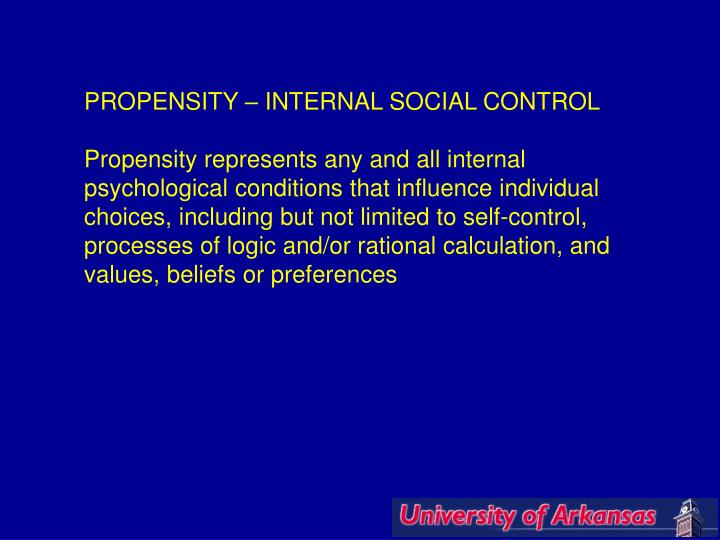 PROPENSITY – INTERNAL SOCIAL CONTROL