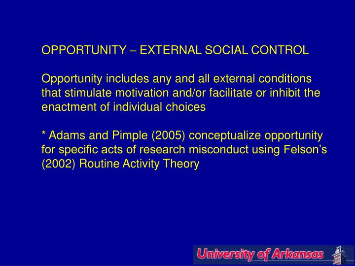 OPPORTUNITY – EXTERNAL SOCIAL CONTROL