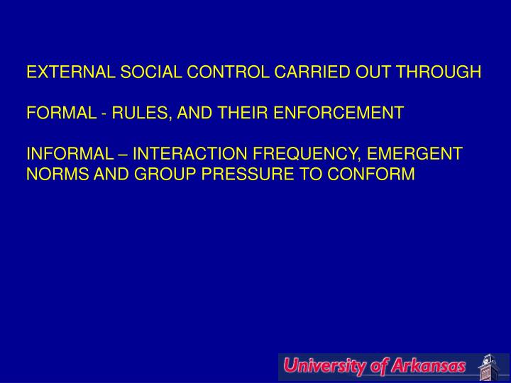 EXTERNAL SOCIAL CONTROL CARRIED OUT THROUGH