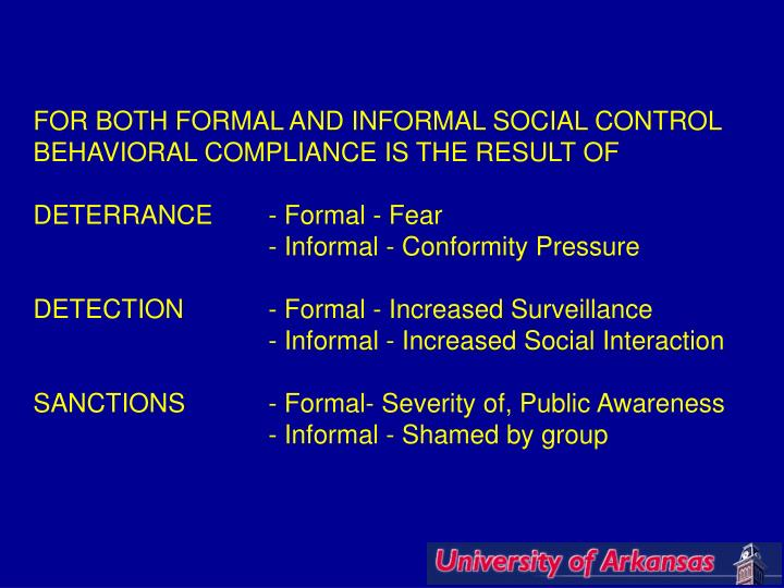 FOR BOTH FORMAL AND INFORMAL SOCIAL CONTROL