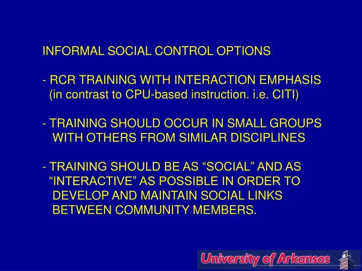 INFORMAL SOCIAL CONTROL OPTIONS