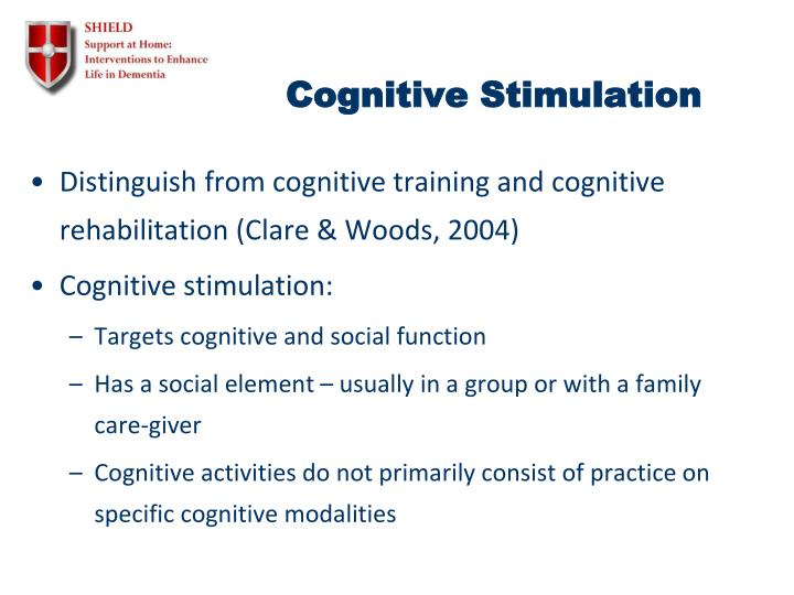 Cognitive Stimulation