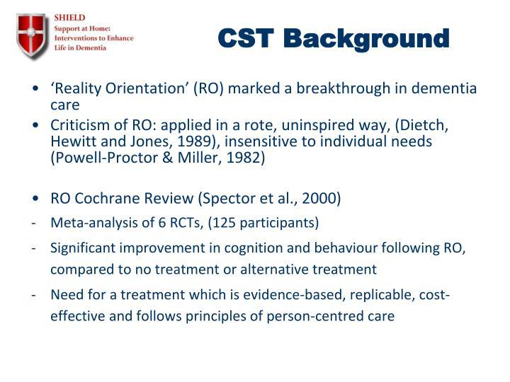 CST Background