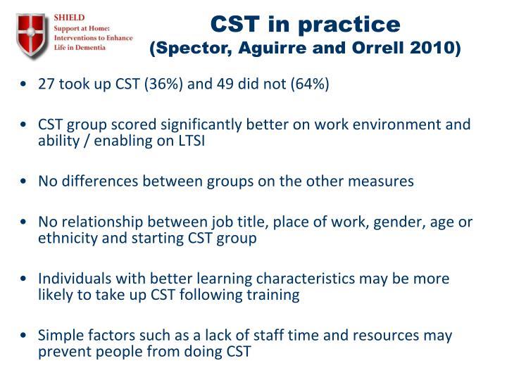 CST in practice