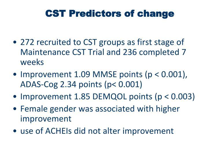 CST Predictors of change
