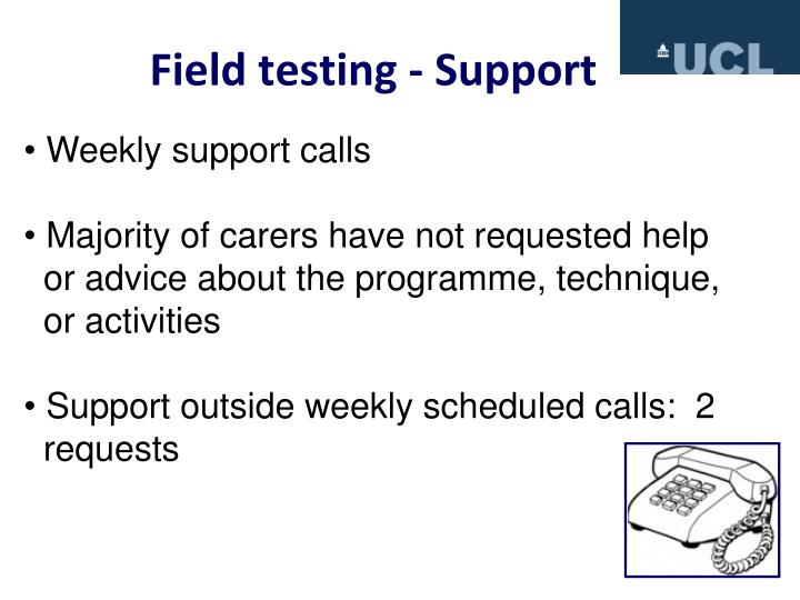 Field testing - Support