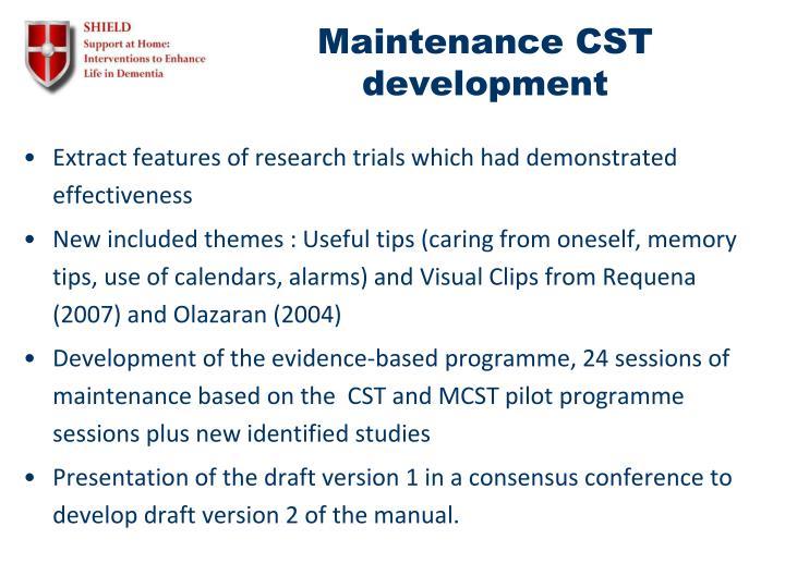 Maintenance CST development
