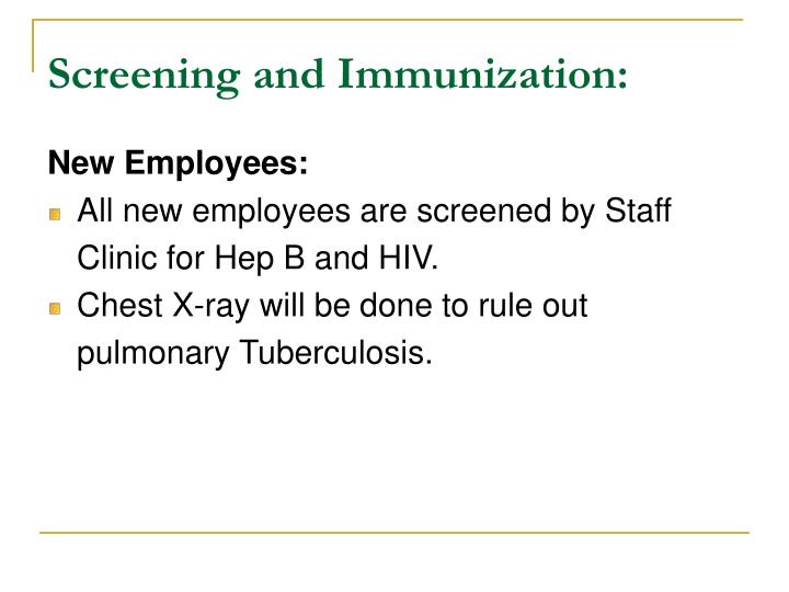 Screening and Immunization:
