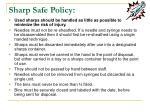 sharp safe policy