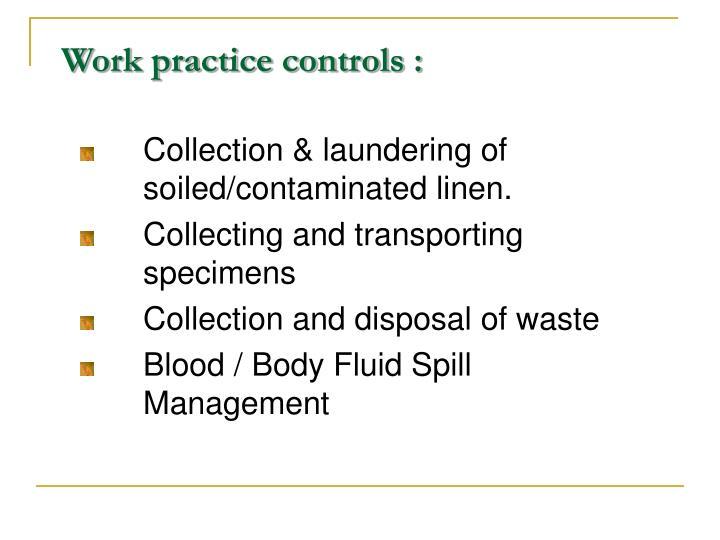 Work practice controls :