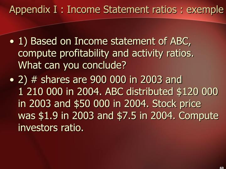 Appendix I : Income Statement ratios : exemple