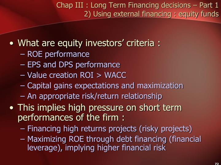 Chap III : Long Term Financing decisions – Part 1