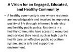 a vision for an engaged educated and healthy community